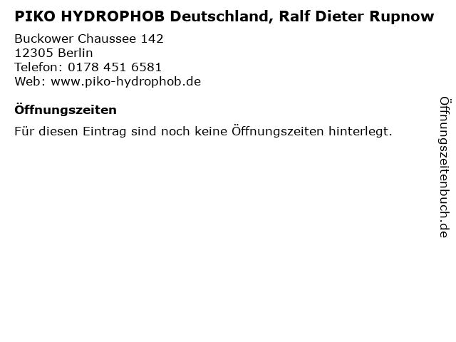 PIKO HYDROPHOB Deutschland, Ralf Dieter Rupnow in Berlin: Adresse und Öffnungszeiten