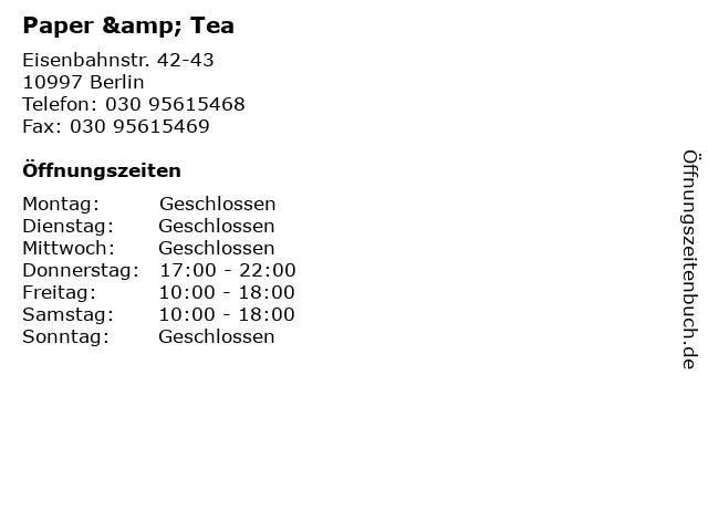 Paper & Tea in Berlin: Adresse und Öffnungszeiten