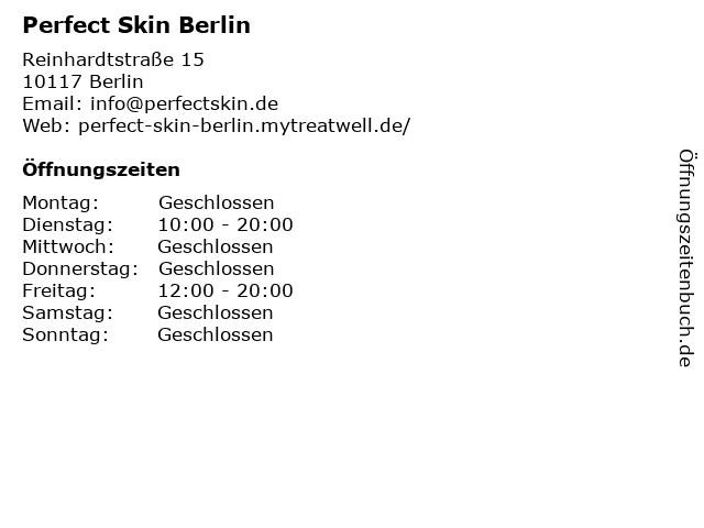 ᐅ öffnungszeiten Perfect Skin Berlin Reinhardtstraße 15 In Berlin