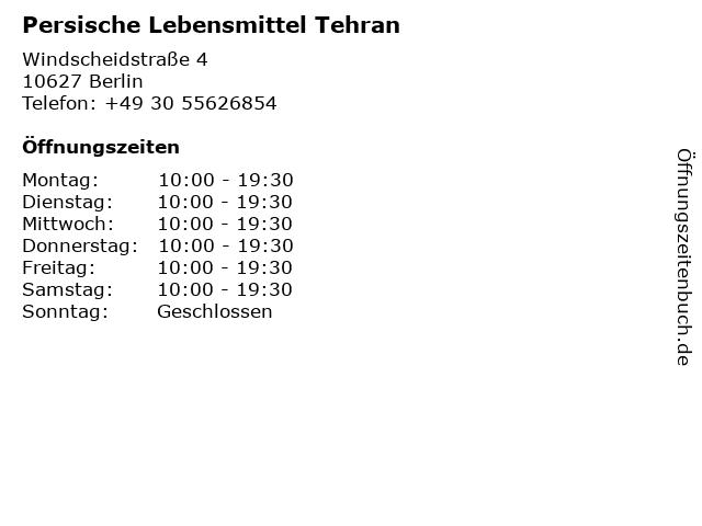 Persische Lebensmittel Tehran in Berlin: Adresse und Öffnungszeiten