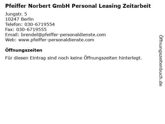 Pfeiffer Norbert GmbH Personal Leasing Zeitarbeit in Berlin: Adresse und Öffnungszeiten