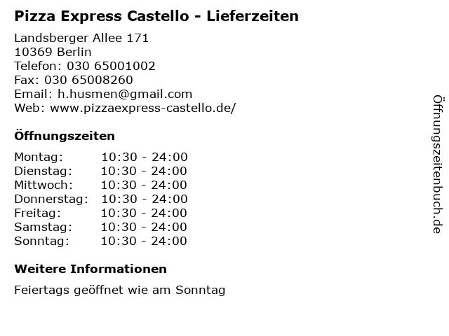 Pizza Express Castello - Lieferzeiten in Berlin: Adresse und Öffnungszeiten