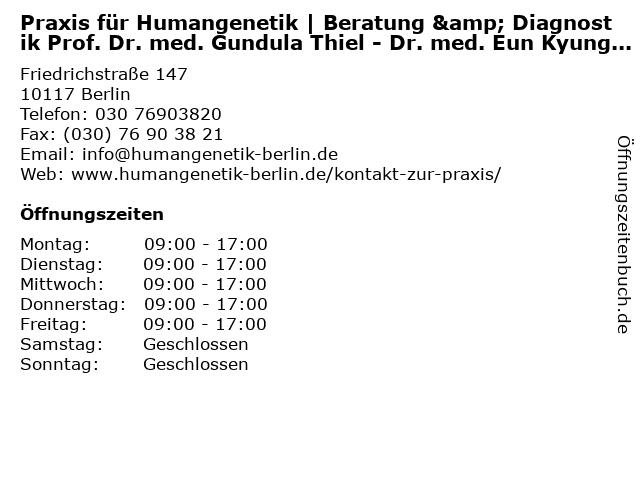 Praxis für Humangenetik   Beratung & Diagnostik Prof. Dr. med. Gundula Thiel - Dr. med. Eun Kyung Suk - Dr. med. Petra Zschieschang in Berlin: Adresse und Öffnungszeiten
