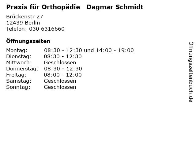 Praxis für Orthopädie   Dagmar Schmidt in Berlin: Adresse und Öffnungszeiten