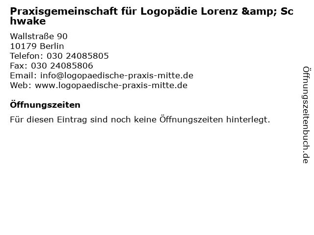 Praxisgemeinschaft für Logopädie Lorenz & Schwake in Berlin: Adresse und Öffnungszeiten