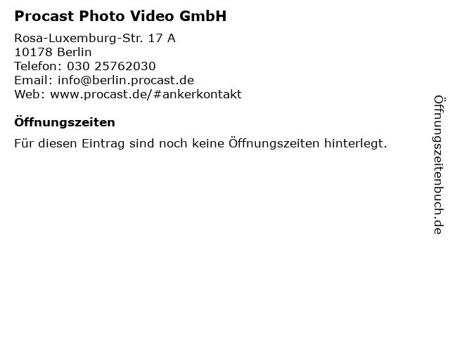 Procast Photo Video GmbH in Berlin: Adresse und Öffnungszeiten