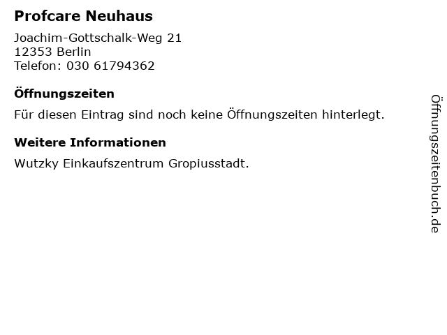 Profcare Neuhaus in Berlin: Adresse und Öffnungszeiten
