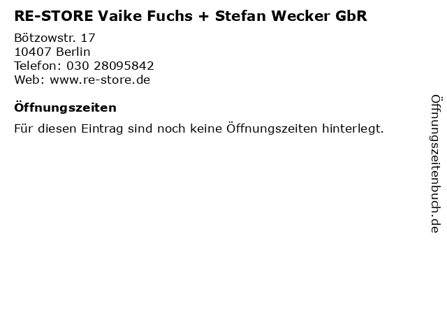 RE-STORE Vaike Fuchs + Stefan Wecker GbR in Berlin: Adresse und Öffnungszeiten