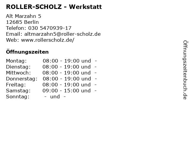 ᐅ öffnungszeiten Roller Scholz Werkstatt Alt Marzahn 5 In Berlin