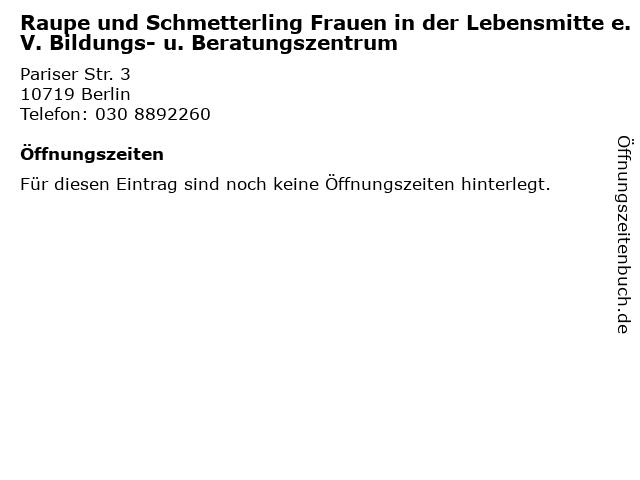 Raupe und Schmetterling Frauen in der Lebensmitte e.V. Bildungs- u. Beratungszentrum in Berlin: Adresse und Öffnungszeiten