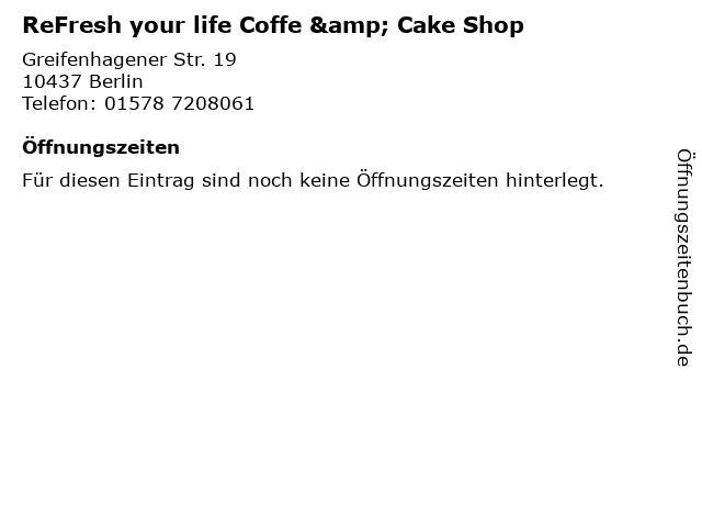 ReFresh your life Coffe & Cake Shop in Berlin: Adresse und Öffnungszeiten
