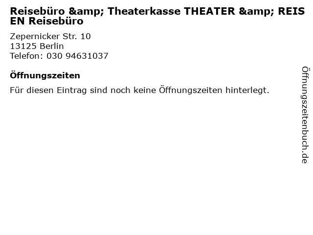 Reisebüro & Theaterkasse THEATER & REISEN Reisebüro in Berlin: Adresse und Öffnungszeiten