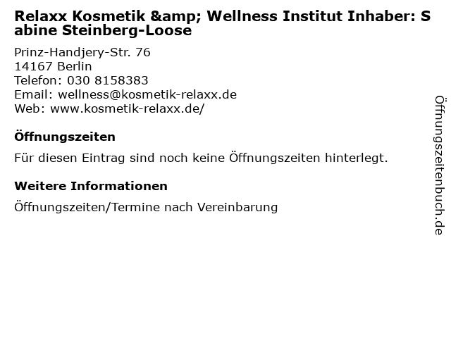 Relaxx Kosmetik & Wellness Institut Inhaber: Sabine Steinberg-Loose in Berlin: Adresse und Öffnungszeiten