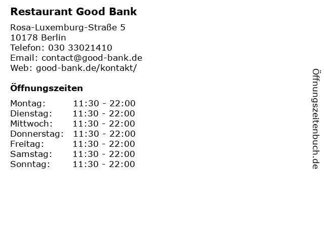 Restaurant Good Bank in Berlin: Adresse und Öffnungszeiten