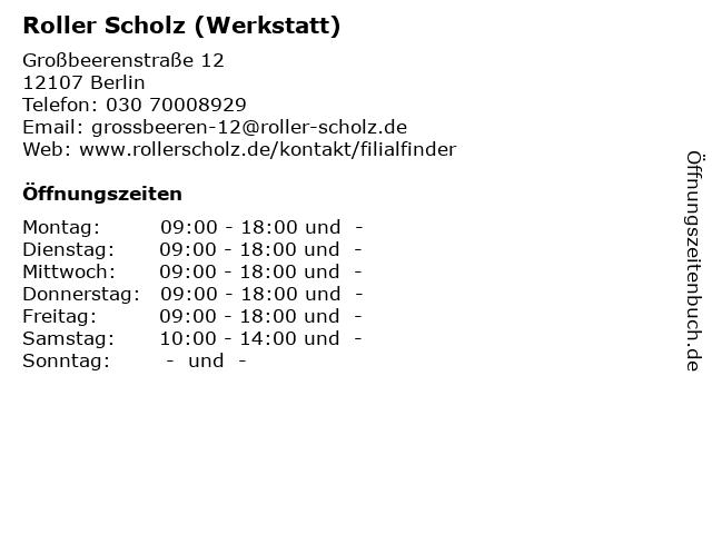ᐅ öffnungszeiten Roller Scholz Werkstatt Großbeerenstraße 12