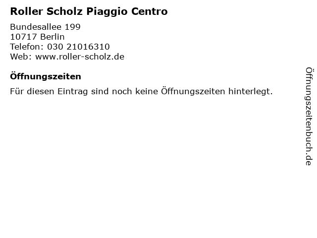 ᐅ öffnungszeiten Roller Scholz Piaggio Centro Bundesallee 199