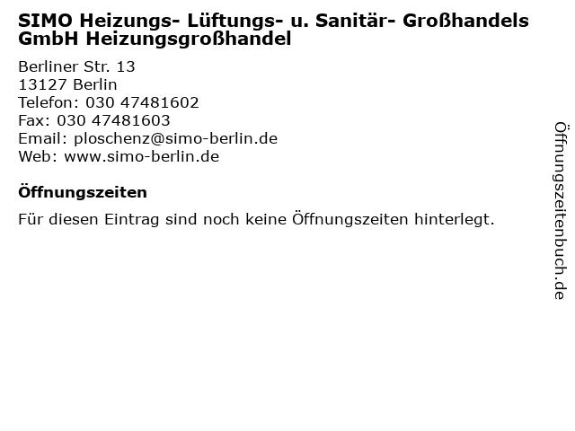 SIMO Heizungs- Lüftungs- u. Sanitär- Großhandels GmbH Heizungsgroßhandel in Berlin: Adresse und Öffnungszeiten