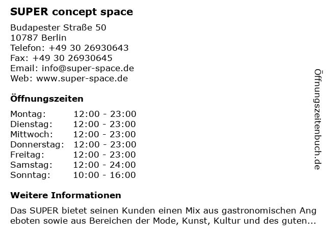 SUPER concept space in Berlin: Adresse und Öffnungszeiten