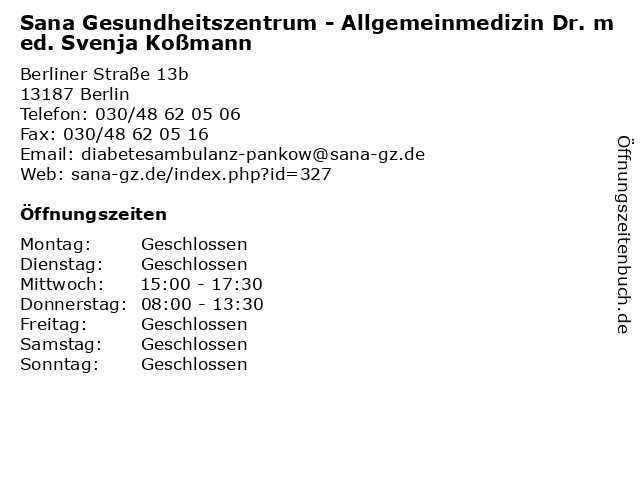 Sana Gesundheitszentrum - Allgemeinmedizin Dr. med. Svenja Koßmann in Berlin: Adresse und Öffnungszeiten