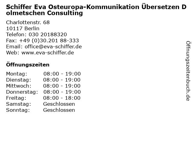 Schiffer Eva Osteuropa-Kommunikation Übersetzen Dolmetschen Consulting in Berlin: Adresse und Öffnungszeiten