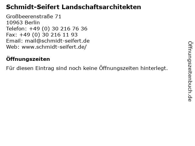Schmidt-Seifert Landschaftsarchitekten in Berlin: Adresse und Öffnungszeiten