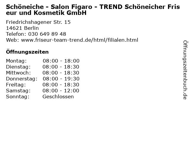 Schöneiche - Salon Figaro - TREND Schöneicher Friseur und Kosmetik GmbH in Berlin: Adresse und Öffnungszeiten