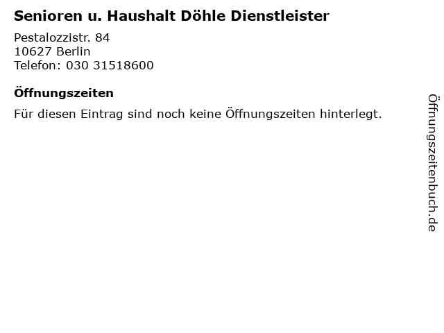 Senioren u. Haushalt Döhle Dienstleister in Berlin: Adresse und Öffnungszeiten