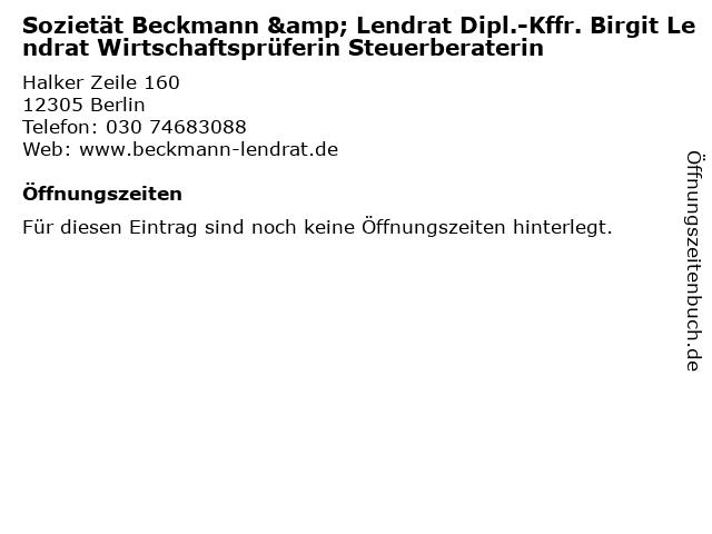 Sozietät Beckmann & Lendrat Dipl.-Kffr. Birgit Lendrat Wirtschaftsprüferin Steuerberaterin in Berlin: Adresse und Öffnungszeiten