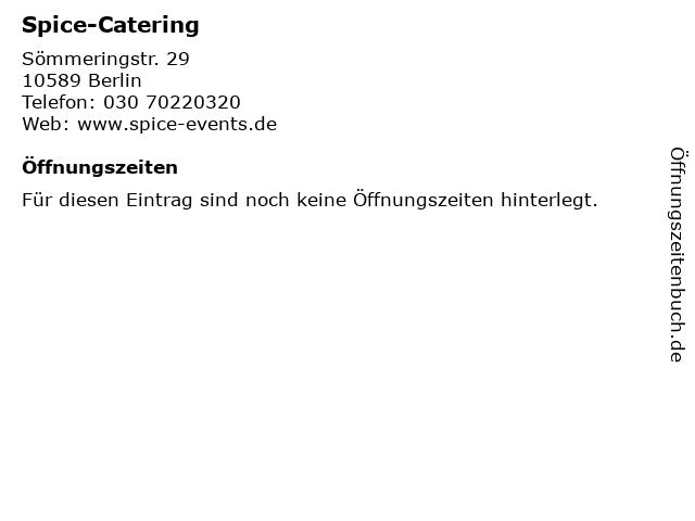 Spice-Catering in Berlin: Adresse und Öffnungszeiten