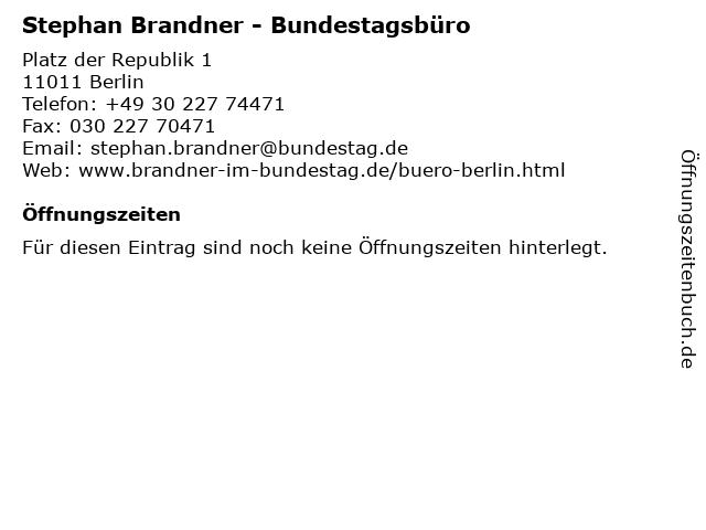 Stephan Brandner - Bundestagsbüro in Berlin: Adresse und Öffnungszeiten