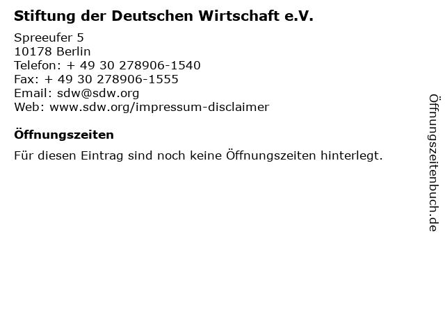 Stiftung der Deutschen Wirtschaft e.V. in Berlin: Adresse und Öffnungszeiten