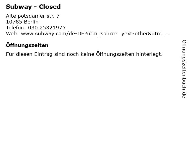 Subway - Closed in Berlin: Adresse und Öffnungszeiten