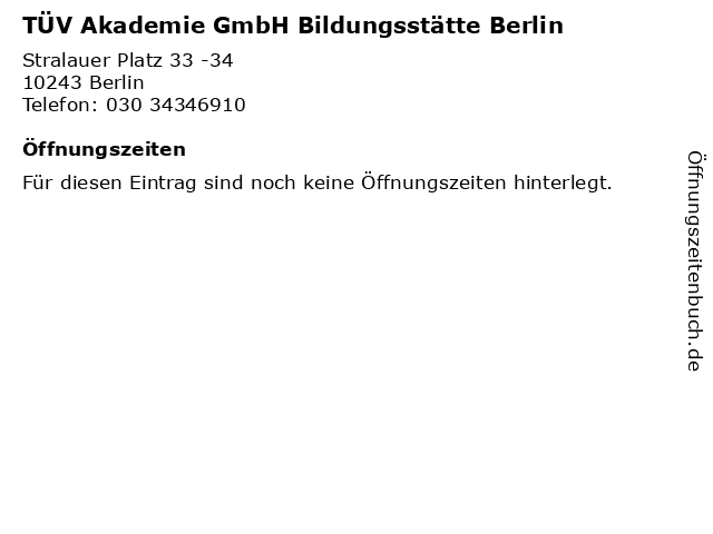 TÜV Akademie GmbH Bildungsstätte Berlin in Berlin: Adresse und Öffnungszeiten