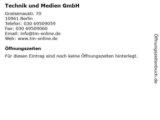 Technik und Medien GmbH in Berlin: Adresse und Öffnungszeiten