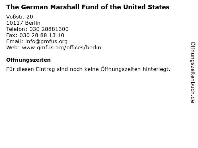The German Marshall Fund of the United States in Berlin: Adresse und Öffnungszeiten