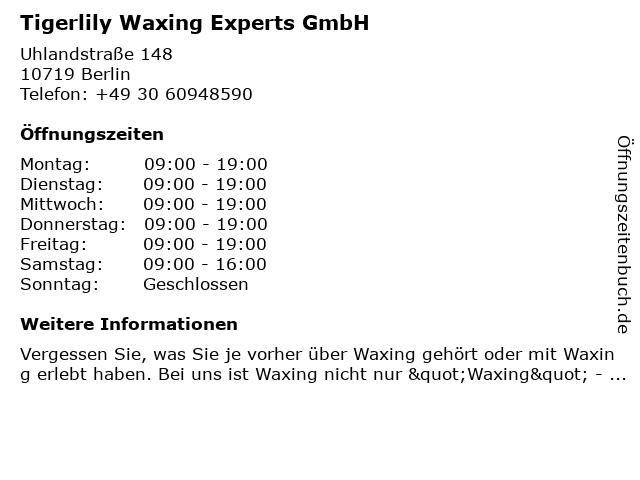 Tigerlily Waxing Experts GmbH in Berlin: Adresse und Öffnungszeiten