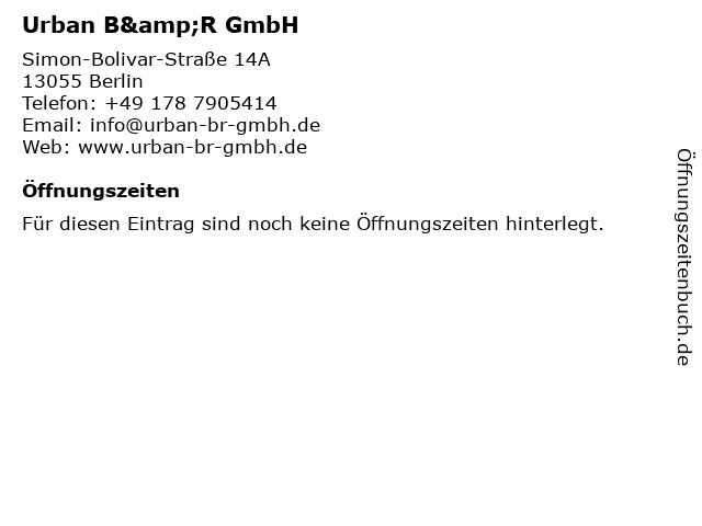Urban B&R GmbH in Berlin: Adresse und Öffnungszeiten