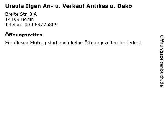 Ursula Ilgen An- u. Verkauf Antikes u. Deko in Berlin: Adresse und Öffnungszeiten