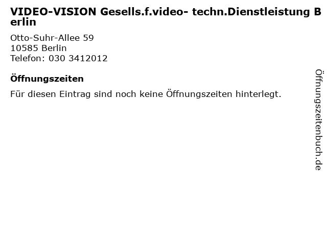 VIDEO-VISION Gesells.f.video- techn.Dienstleistung Berlin in Berlin: Adresse und Öffnungszeiten