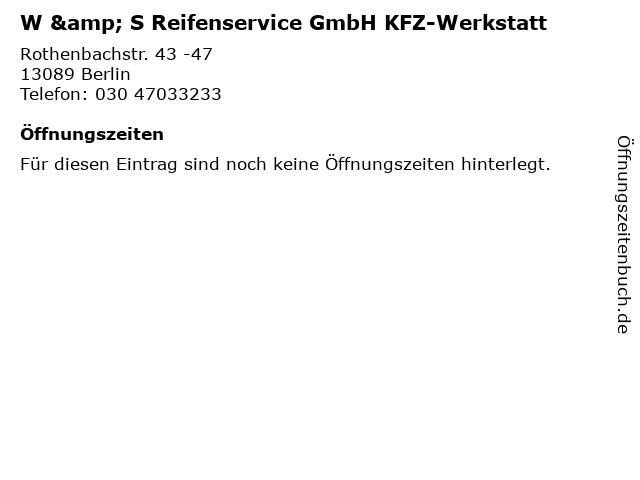 W & S Reifenservice GmbH KFZ-Werkstatt in Berlin: Adresse und Öffnungszeiten
