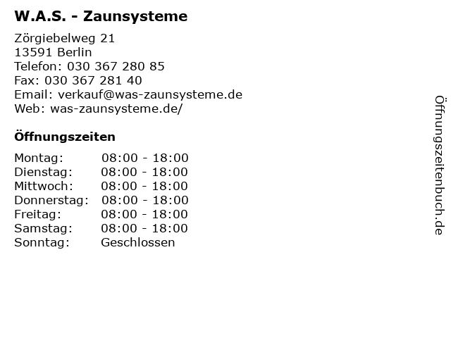 W.A.S. - Zaunsysteme in Berlin: Adresse und Öffnungszeiten