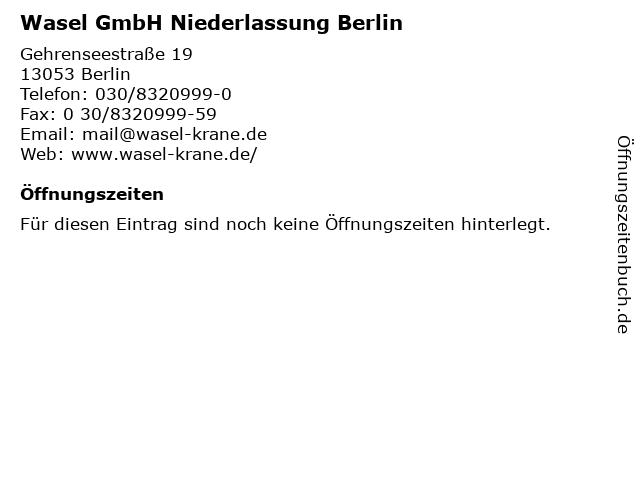Wasel GmbH Niederlassung Berlin in Berlin: Adresse und Öffnungszeiten