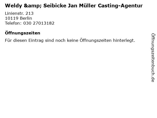 Weldy & Seibicke Jan Müller Casting-Agentur in Berlin: Adresse und Öffnungszeiten
