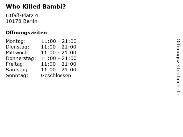 Who Killed Bambi? in Berlin: Adresse und Öffnungszeiten
