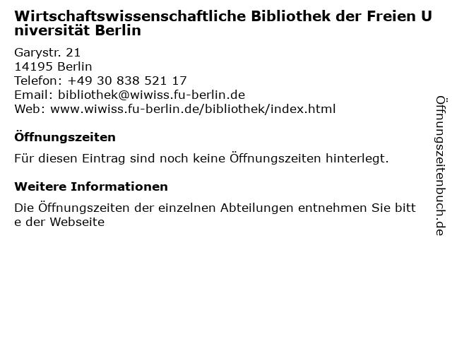 Wirtschaftswissenschaftliche Bibliothek der Freien Universität Berlin in Berlin: Adresse und Öffnungszeiten