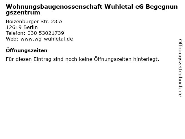 Wohnungsbaugenossenschaft Wuhletal eG Begegnungszentrum in Berlin: Adresse und Öffnungszeiten