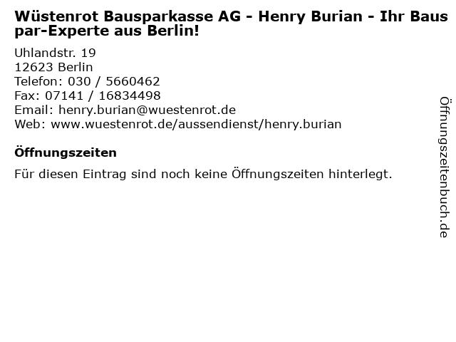 Wüstenrot Bausparkasse AG - Henry Burian - Ihr Bauspar-Experte aus Berlin! in Berlin: Adresse und Öffnungszeiten