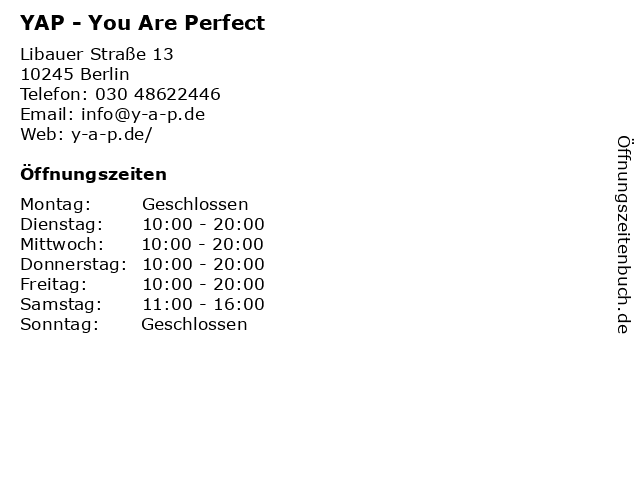YAP - You Are Perfect in Berlin: Adresse und Öffnungszeiten