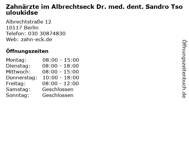 Zahnärzte im Albrechtseck / Dr. med. dent. Sandro Tsouloukidse in Berlin: Adresse und Öffnungszeiten