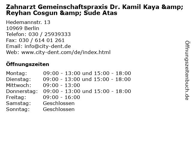 Zahnarzt Gemeinschaftspraxis Dr. Kamil Kaya & Reyhan Cosgun & Sude Atas in Berlin: Adresse und Öffnungszeiten